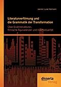 Literaturverfilmung und die Grammatik der Tra ...