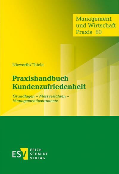Praxishandbuch Kundenzufriedenheit