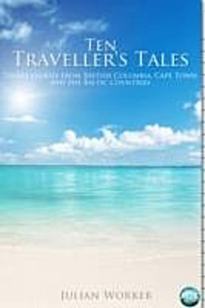 Ten Traveller's Tales