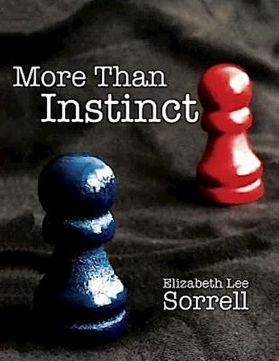 More Than Instinct