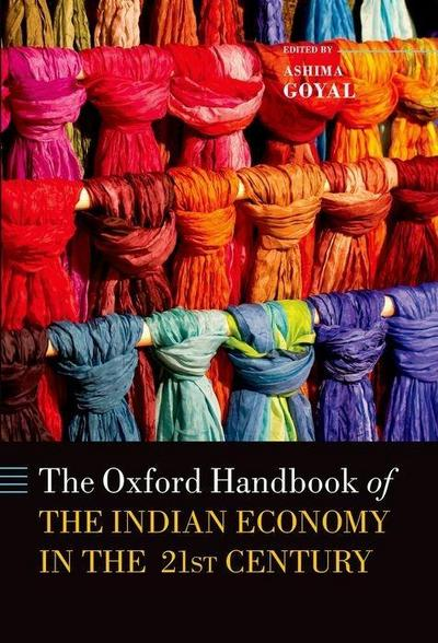 Handbook of the Indian Economy in the 21st Century: Understanding the Inherent Dynamism