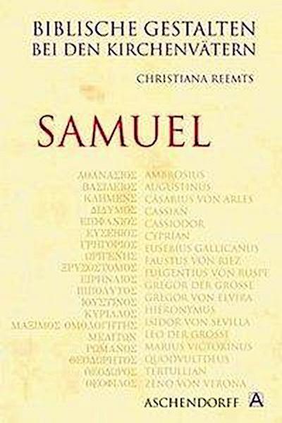 Biblische Gestalten bei den Kirchenvätern: Samuel