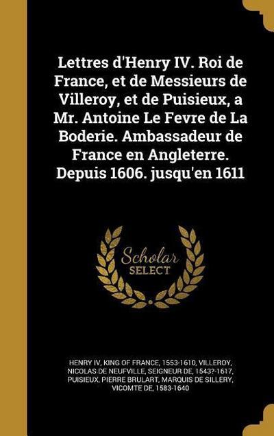 FRE-LETTRES DHENRY IV ROI DE F