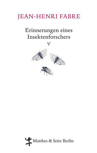 Erinnerungen eines Insektenforschers V