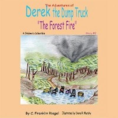 Adventures of Derek the Dump Truck