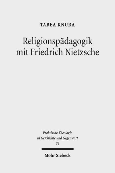 Religionspädagogik mit Friedrich Nietzsche