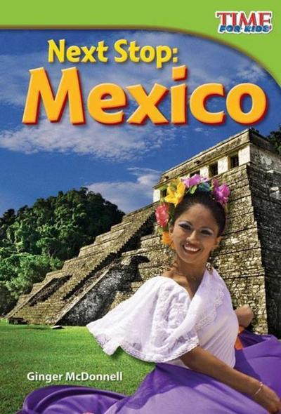 Next Stop: Mexico (Early Fluent)