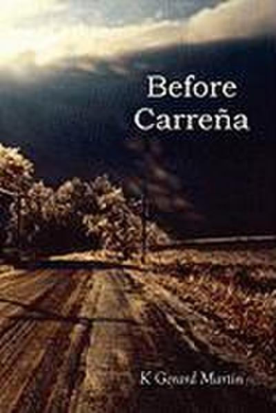 Before Carrena