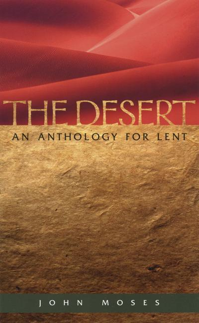 The Desert an Anthology for Lent