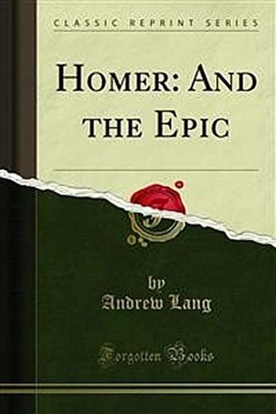 Homer: And the Epic