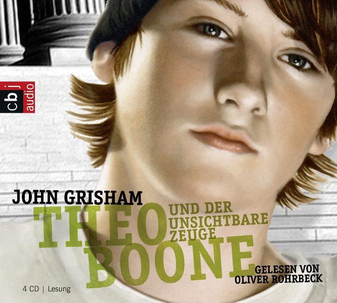 Theo Boone und der unsichtbare Zeuge John Grisham