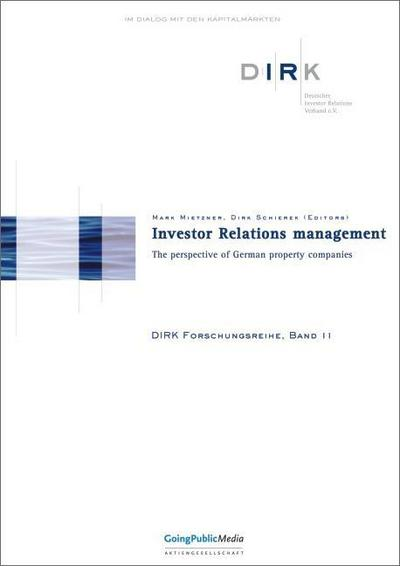Investor Relations managment: The Perspective of German Property Companies