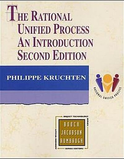 The Rational Unified Process: An Introduction (Addison-Wesley Object Technology)