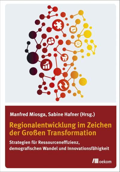 Regionalentwicklung im Zeichen der Großen Transformation