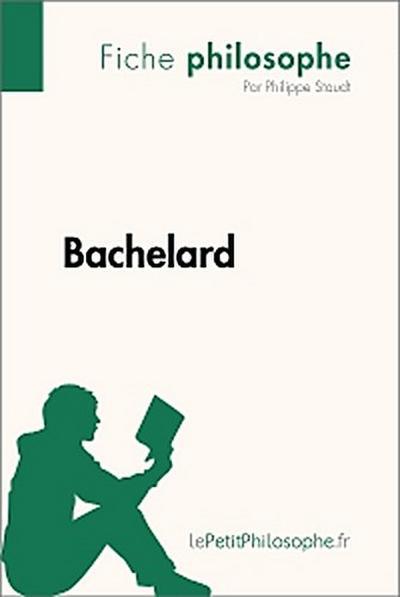 Bachelard (Fiche philosophe)