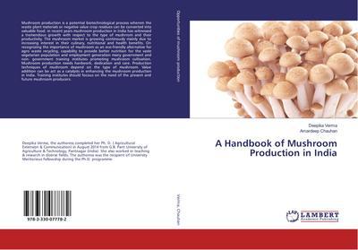 A Handbook of Mushroom Production in India