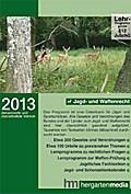 Jagd- und Waffenrecht 2013