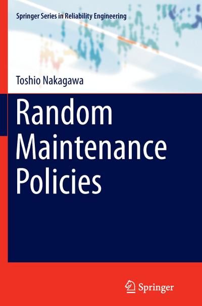 Random Maintenance Policies
