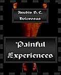 Painful Experiences - Anubis B. C. Dolorosus