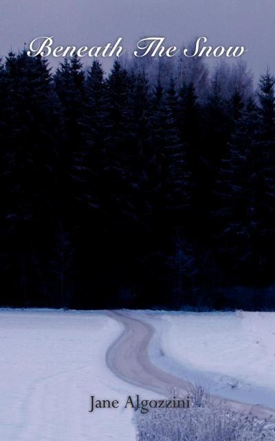 Beneath the Snow