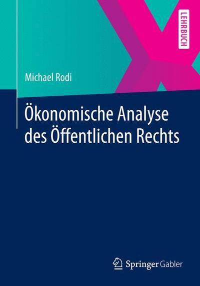 Ökonomische Analyse des Öffentlichen Rechts