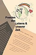 Poesien des Lebens und unserer Zeit