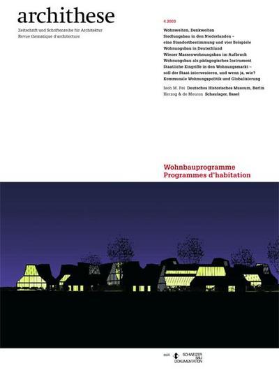 Archithese 2003/04 Wohnbauprogramme