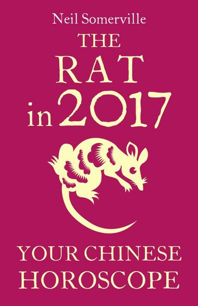 The Rat in 2017: Your Chinese Horoscope