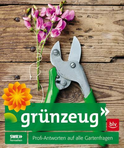 grünzeug; SWR Fernsehen    Profi-Antworten auf alle Gartenfragen   ; Hrsg. v. Mager, Horst /Landwehr, Inge; Deutsch; 180 farb. Abb. -