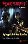 Spiegelbild der Rache; Trau nicht einmal dir selbst   ; Fear Street ; mit Spotlack; Übers. v. Tandetzke, Sabine; Deutsch