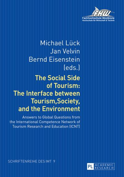 Social Side of Tourism: The Interface between Tourism, Society, and the Environment