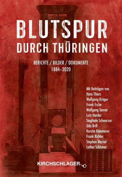 Blutspur durch Thüringen