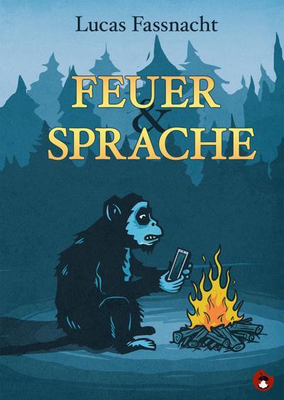 Feuer und Sprache