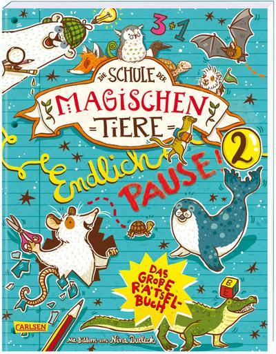 Die Schule der magischen Tiere: Endlich Pause! Das große Rätselbuch Band 2