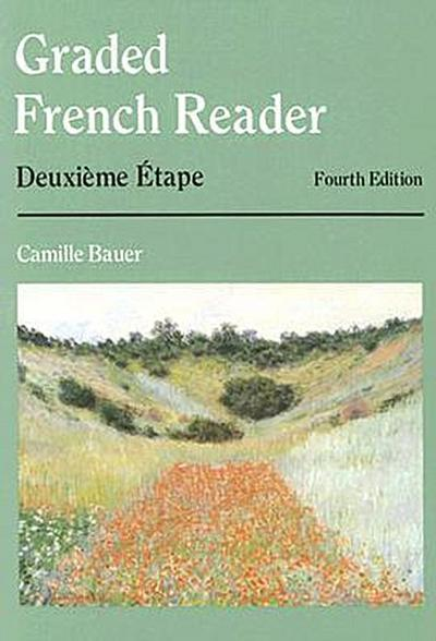 Graded French Reader: Deuxième & Étape