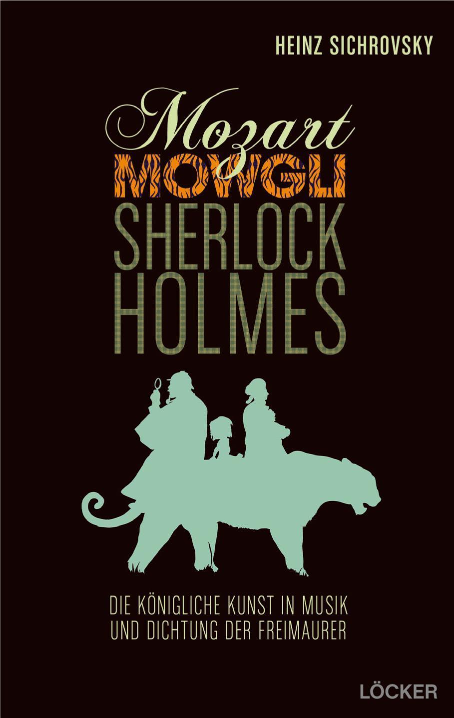 Mozart, Mowgli, Sherlock Holmes Heinz Sichrovsky