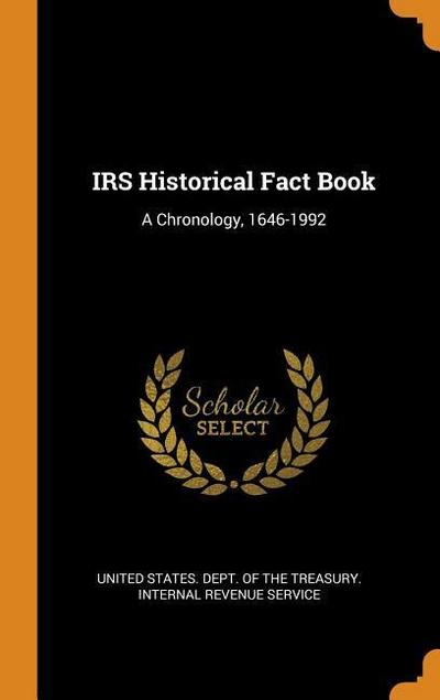 IRS Historical Fact Book: A Chronology, 1646-1992