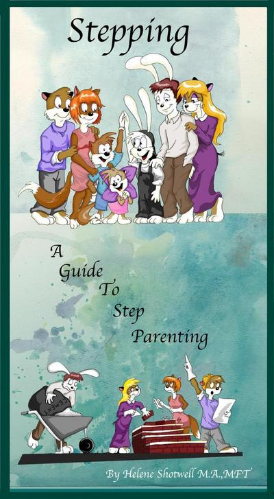Stepping; A Guide to Step Parenting