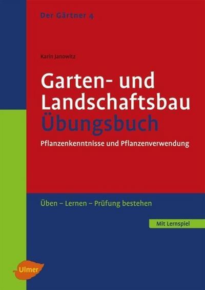 Garten- und Landschaftsbau. Übungsbuch