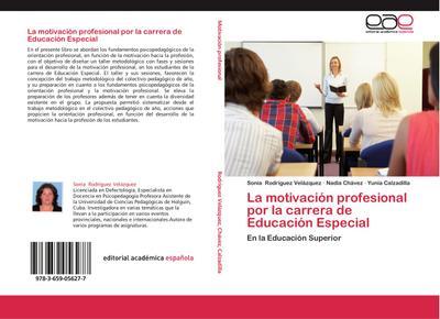 La motivación profesional por la carrera de Educación Especial