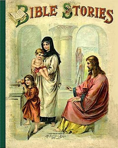Bible Stories: Half Hours with the Bible