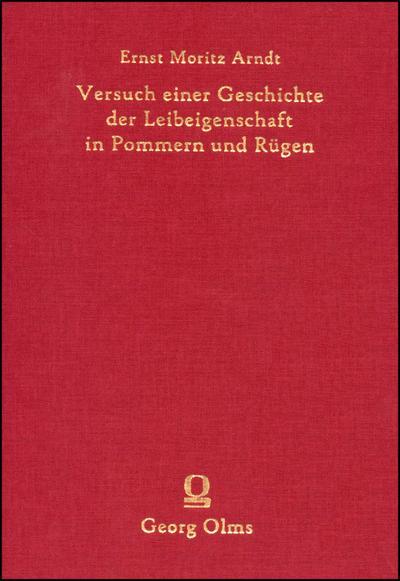 Versuch einer Geschichte der Leibeigenschaft in Pommern und Rügen.