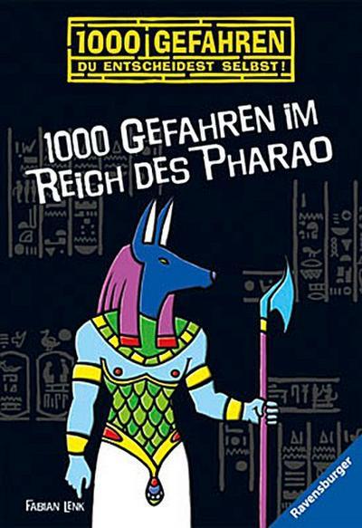 1000 Gefahren im Reich des Pharao   ; RTB - 1000 Gefahren ; Ill. v. Bunse, Rolf; Deutsch; schw.-w. Ill. -