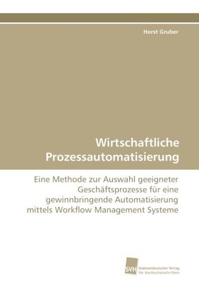 Wirtschaftliche Prozessautomatisierung