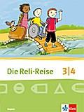 Die Reli-Reise 3/4. Ausgabe Bayern