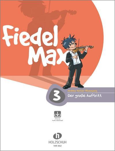 Fiedel Max - 'Der große Auftritt' - Vorspielstücke 3 mit CD