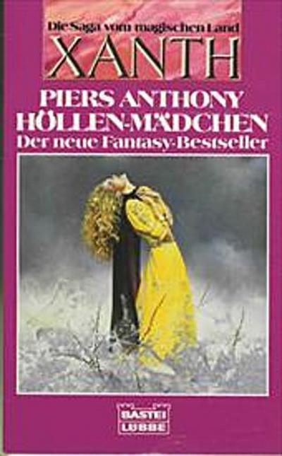 Höllen- Mädchen. Die Saga vom magischen Land Xanth. Fantasy Roman.