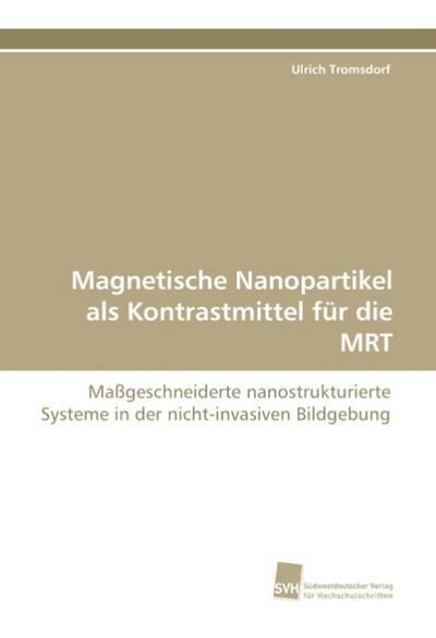 Magnetische Nanopartikel als Kontrastmittel für die MRT