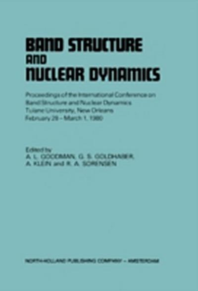 Band Structure And Nuclear Dynamics