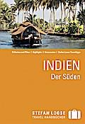 Stefan Loose Reiseführer Indien, Der Süden; Stefan Loose Reiseführer; Deutsch; 60 Illustr.